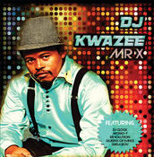 DJ Kwazee Songs
