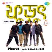 Phurut Bangla Band Om Songs