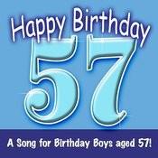 Happy Birthday (Hooray - 57 Today!) Song