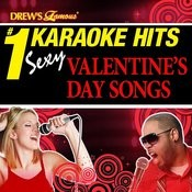 Drew's Famous # 1 Karaoke Hits: Sexy Valentine's Day Songs Songs