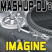 Imagine (Remix Tools For Mash-Ups) Songs
