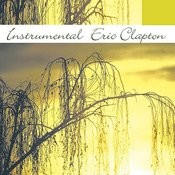 Instrumental Tribute To Eric Clapton Songs