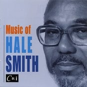Music Of Hale Smith Songs
