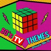 '80s Tv Themes - Ultimate '80s Tv Songs