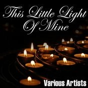 This Little Light Of Mine Songs