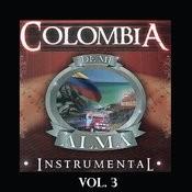 Colombia De MI Alma - Instrumental, Vol. 3 Songs