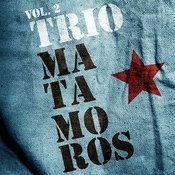 Trio Matamoros. Vol.2 Songs