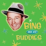 Bing Crosby And His Buddies Songs