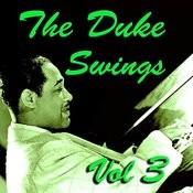 The Duke Swings Vol 3 Songs
