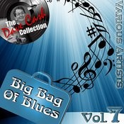 Big Bag Of Blues Vol. 7 - [The Dave Cash Collection] Songs