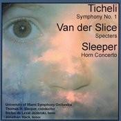 Sleeper, Ticheli, Van Der Slice Songs