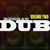 Reggae Dubbed Vol 2 Songs