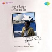Jagjit Singh Live In Sydney Songs
