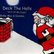 Deck The Halls (With All My Doggs) Songs