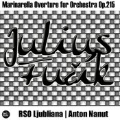 Fucik: Marinarella Overture For Orchestra Op.215 Songs