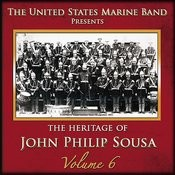 The Heritage Of John Philip Sousa: Volume 6 Songs