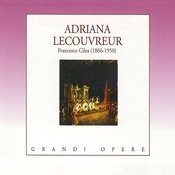 Cilea: Adriana Lecouvreur Songs