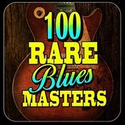 100 Rare Blues Masters Songs