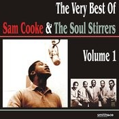 The Very Best Of Sam Cooke & The Soul Stirrers, Volume 1 Songs