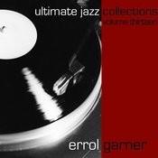 Ultimate Jazz Collections-Errol Garner-Vol. 13 Songs