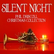 Silent Night - The Phil Driscoll Christmas Collection Songs