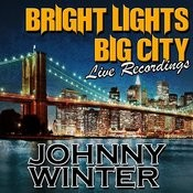 Bright Lights Big City: Live Recordings Songs