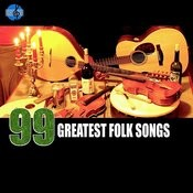 99 Greatest Folk Songs Classics Songs