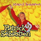 Magick Sebastien Songs