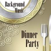 Dinner Parties: Light Background Music Songs
