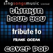 Thinkin About You (Originally Performed By Frank Ocean) [Instrumental Version] Song