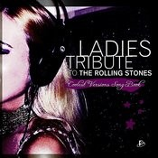 Ladies Tribute To The Rolling Stones Songs