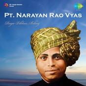 Narayan Rao Vyas Vibhas Bihag Songs