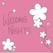 Wedding Night (International Version) Songs