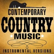 Contemporary Country Music (Instrumental Versions) Songs