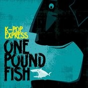 One Pound Fish (Radio Mix) Song