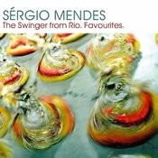 Sergio Mendes:  The Swinger from Rio Songs
