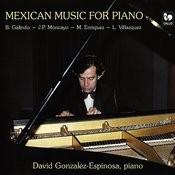 Galindo - Moncayo - Enriquez - Velazquez: Mexican Music For Piano Songs