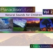 Natural Sounds For Children - Volume 2 Songs