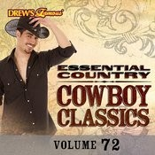 Essential Country: Cowboy Classics, Vol. 72 Songs