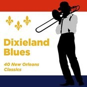 Dixieland Blues: 40 New Orleans Classics Songs