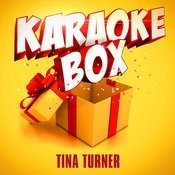Karaoke Box: Tina Turner's Greatest Hits Songs
