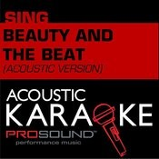 Beauty And The Beat (In The Style Of Justin Bieber) [Karaoke Version] Songs