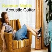 Summer Nights: Acoustic Guitar Songs