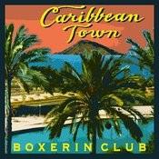 Caribbean Town Songs