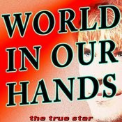 World In Our Hands (We Got The World In Our Hands)[Radio Version] Song