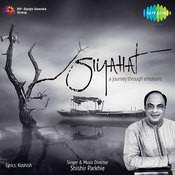 siyahat (ghazals) - a journey through emotions Songs