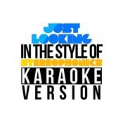 Just Looking (In The Style Of Stereophonics) [Karaoke Version] Song