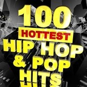 100 Hottest Hip Hop & Pop Hits Songs
