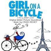 Girl On A Bicycle (Original Motion Picture Soundtrack) Songs