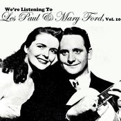 We're Listening To Les Paul & Mary Ford, Vol. 10 Songs